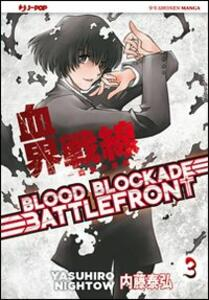 Blood blockade battlefront. Vol. 3