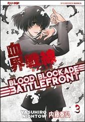 Blood blockade battlefront. Vol. 3