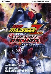 Listadelpopolo.it Shin Mazinger Zero vs il Generale Oscuro. Vol. 1 Image