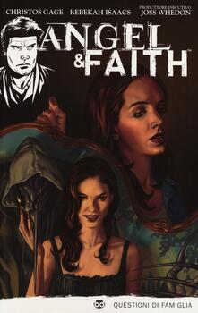 Nordestcaffeisola.it Questioni di famiglia. Angel & Faith. Vol. 2 Image