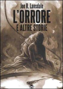 L' orrore e altre storie