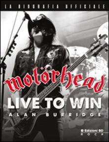Motörhead. Nati per vincere.pdf