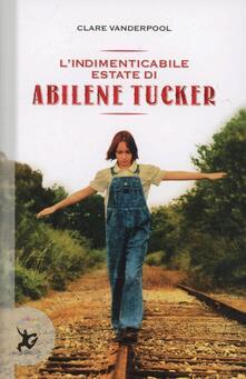 Scacciamoli.it L' indimenticabile estate di Abilene Tucker Image