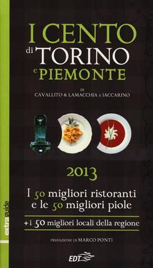 Daddyswing.es I cento di Torino e Piemonte 2013. I 50 migliori ristoranti e le 50 migliori piole di Torino, i 50 migliori locali della regione Image