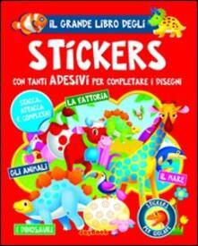 Il grande libro degli stickers. Ediz. illustrata.pdf