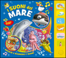 I suoni del mare. Ediz. illustrata.pdf