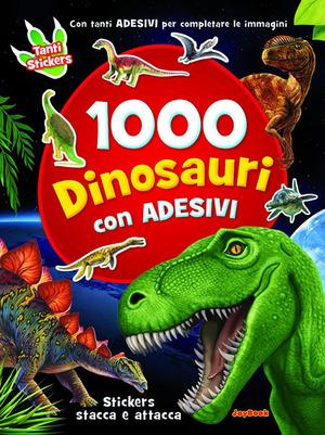 1000 dinosauri. Con adesivi. Ediz. illustrata