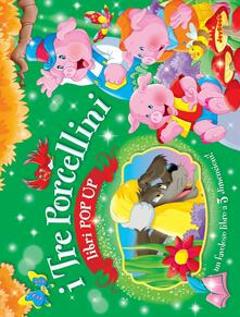 Squillogame.it I tre porcellini. Libro pop-up. Ediz. illustrata Image