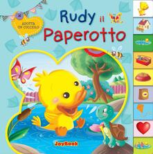 Listadelpopolo.it Rudy il paperotto. Ediz. illustrata Image