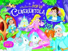 Rallydeicolliscaligeri.it Cenerentola. Libro pop-up. Ediz. illustrata Image