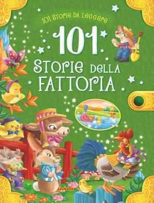 101 storie della fattoria