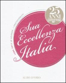 Equilibrifestival.it Sua eccellenza Italia. 25 anni del Gambero Rosso. 1986-2011. Le aziende, i protagonisti Image