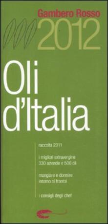 Parcoarenas.it Oli d'Italia 2012. I migliori extravergine. Raccolta 2011 Image