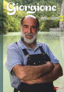 Voluntariadobaleares2014.es Giorgione. Orto e cucina. Vol. 3 Image