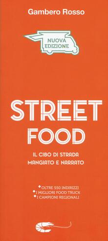 Capturtokyoedition.it Street food. Il cibo di strada mangiato e narrato Image