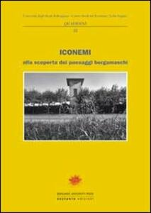 Iconemi 2011. Alla scoperta dei paesaggi bergamaschi