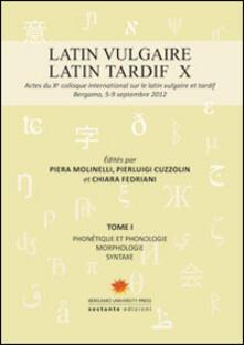 Filippodegasperi.it Latin vulgaire. Latin tardif. Actes du X Colloque international sur le latin vulgaire et tardif Image