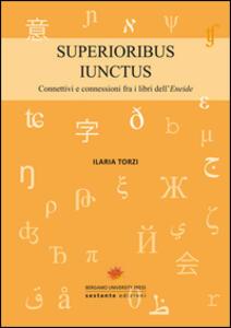 Superioribus iunctus. Connettivi e connessioni fra i libri dell'Eneide