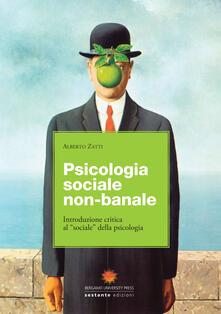 Writersfactory.it Psicologia sociale non banale. Introduzione critica al «sociale» della psicologia Image