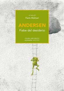 Filmarelalterita.it Andersen. Fiabe del desiderio Image