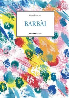 Barbài - Oscar Locatelli - copertina