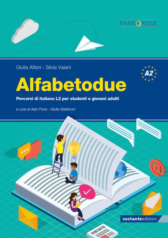 Alfabetodue. Percorsi di italiano L2 per studenti e giovani adulti - Giulia Alfani,Silvia Vaiani - copertina