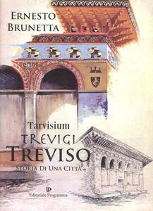 Tarvisium, Trevigi, Treviso