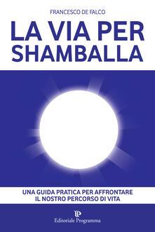 Rallydeicolliscaligeri.it La via per Shamballa Image