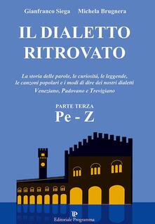 Vitalitart.it Il dialetto ritrovato veneziano, padovano, trevigiano. Vol. 3 Image