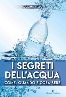 Filippodegasperi.it I segreti dell'acqua. Come, quando e cosa bere Image