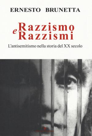 Razzismo e razzismi. L'antisemitismo nella storia del XX secolo