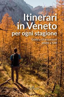 Capturtokyoedition.it Itinerari in Veneto per ogni stagione. Guida a 15 escursioni adatte a tutti Image