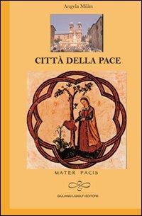 Città della pace - Milan Angela - wuz.it
