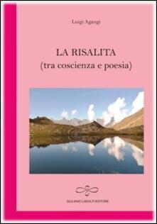 La risalita (tra coscienza e poesia) - Luigi Agangi - copertina