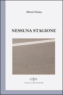 Nessuna stagione - Alberti Pasina - copertina