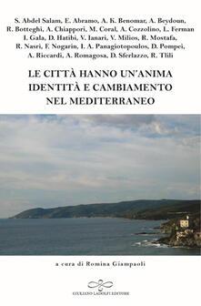 Le città hanno un'anima: identità e cambiamento nel Mediterraneo - copertina
