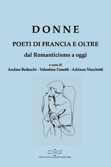 Donne. Poeti di Francia e oltre. Dal Romanticismo a oggi - copertina