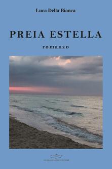 Preia Estella - Luca Della Bianca - copertina
