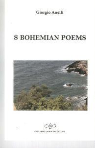 8 bohemian poems
