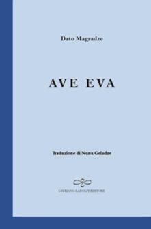 Ave Eva - Dato Magradze - copertina