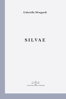 Silvae - Gabriella Mongardi - copertina