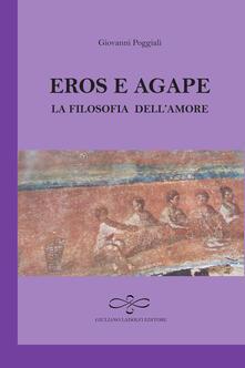 Voluntariadobaleares2014.es Eros e agape. La filosofia dell'amore Image