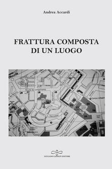 Librisulladiversita.it Frattura composta di un luogo Image