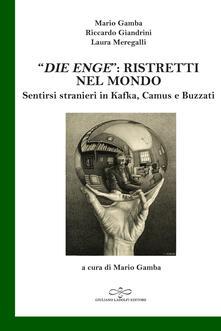 Fondazionesergioperlamusica.it «Die Enge»: ristretti nel mondo. Sentirsi stranieri in Kafka, Camus, Buzzati Image