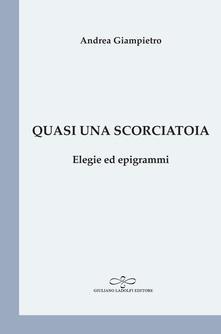 Quasi una scorciatoia. Elegie ed epigrammi.pdf