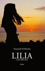 Lilia. Scritti 2009-2014