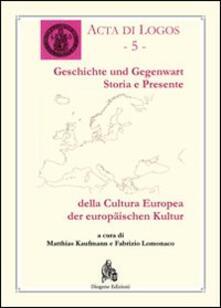 Storia e presente della cultura europea. Ediz. italiana e tedesca - copertina