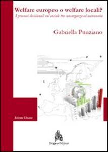 Welfare europeo o welfare locali? I processi decisionali nel sociale tra convergenza ed autonomia