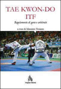 Taekwon-do ITF. Regolamento di gara e arbitrale