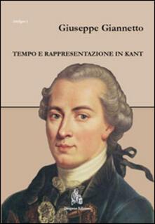 Tempo e rappresentazione in Kant - Giuseppe Giannetto - copertina